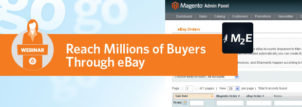 Magento Go: Dramatically Increase Sales with the Power of eBay